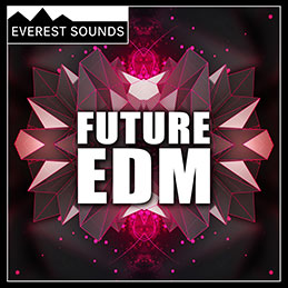 Future EDM - Royalty Free EDM COmplete Song Kits Featuring