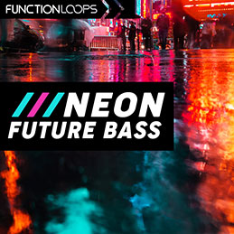 Neon Future Bass - Synthwave & Retro Pop Drums, Basslines, Melodies